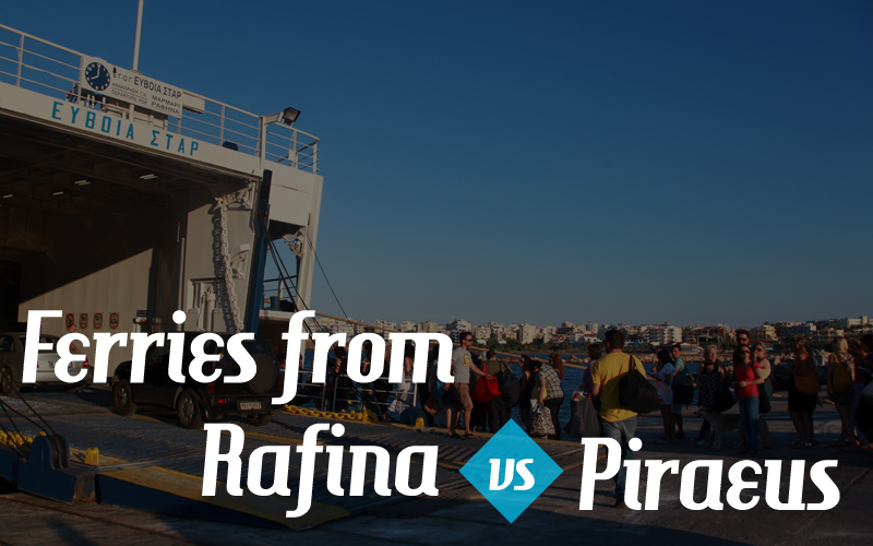Ferries from Rafina are more convenient than Piraeus?