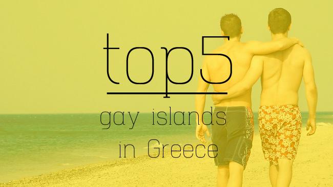 Top 5 gay islands in Greece